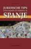 Juridische tips over wonen en werken in Spanje